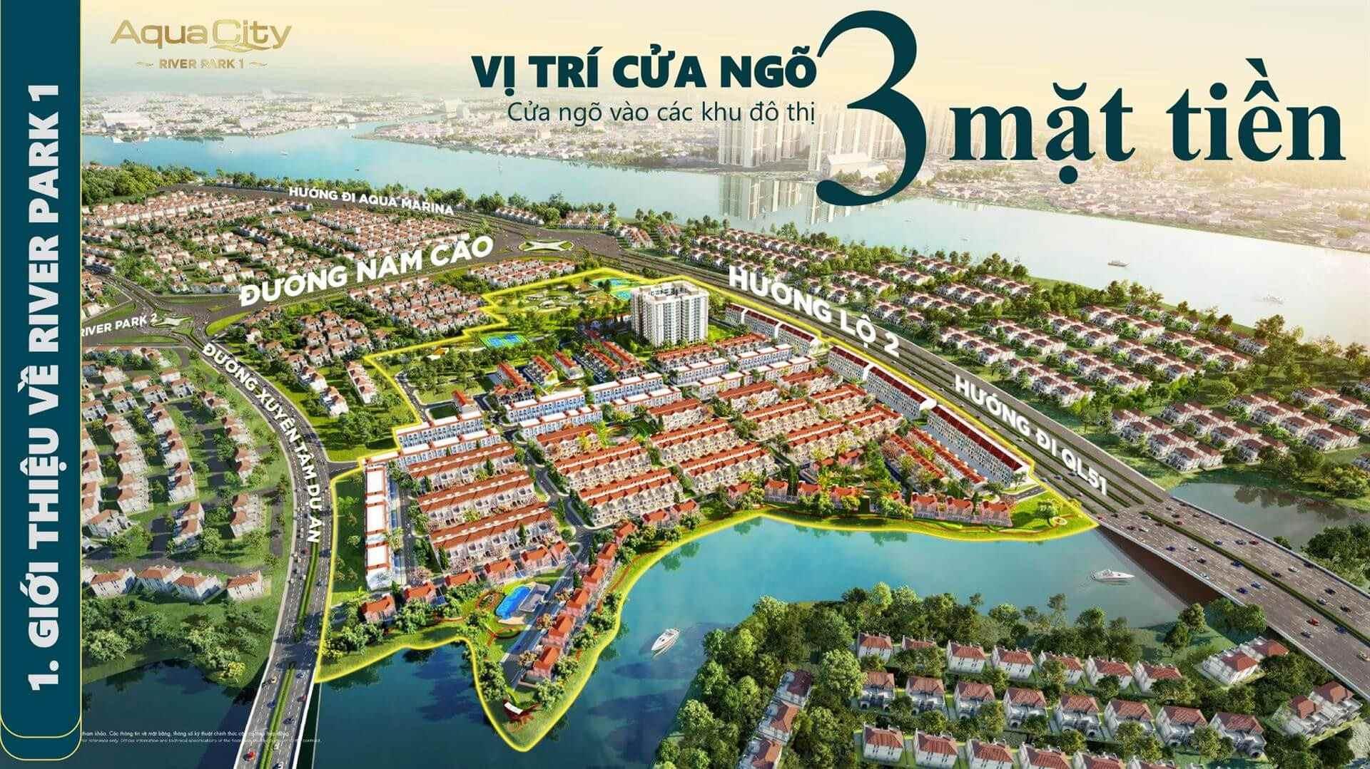 Phan-Khu-River-Park-1-la-vi-tri-cua-ngo-3-mat-tien-du-an-Aqua-City-Dong-Nai-Novaland