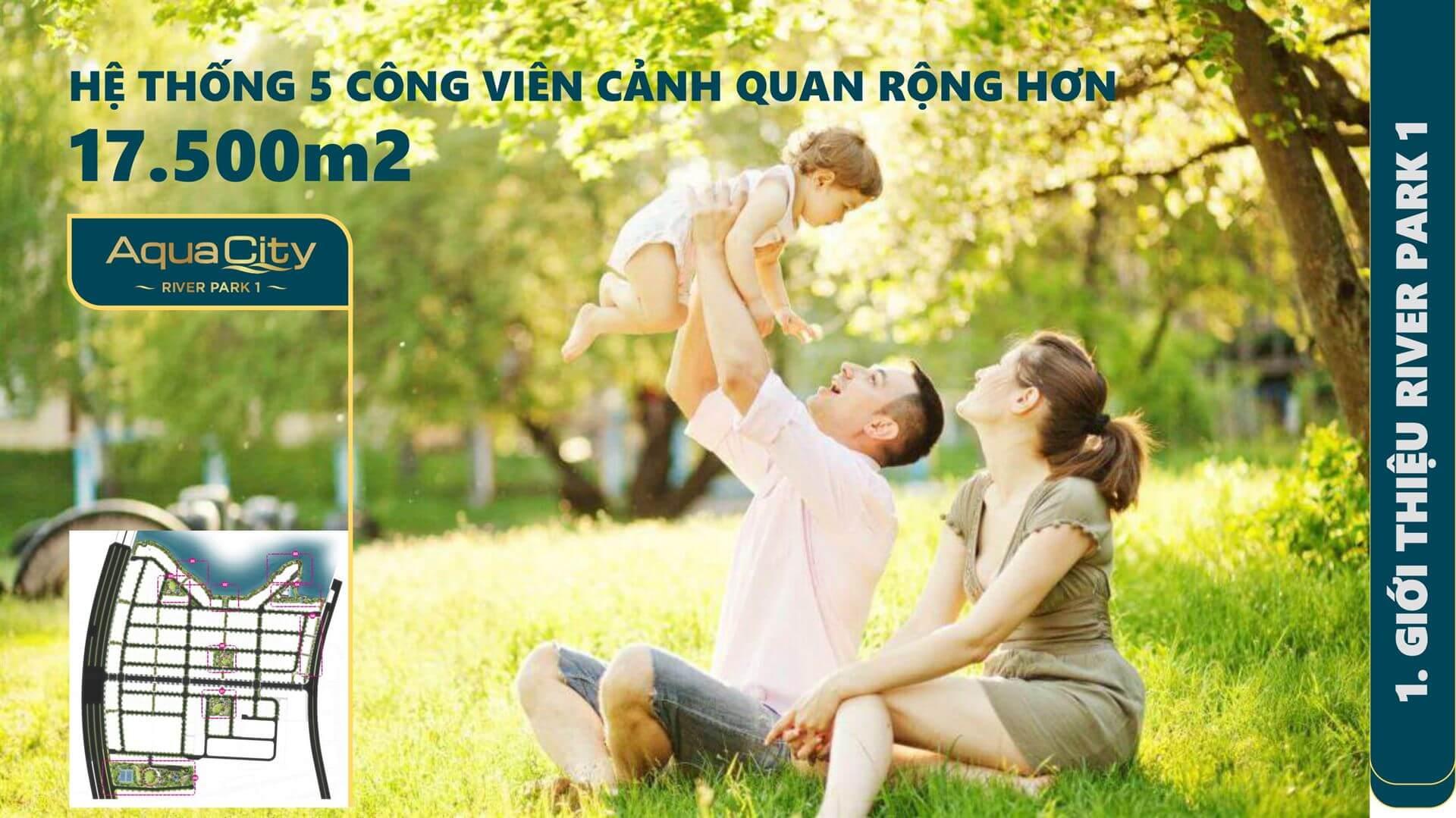 cong vien rong 17500 m2 Phan Khu River Park 1 du an Aqua City Dong Nai Novaland